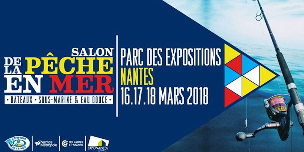 Salon de la p che en mer nantes 2018 du 16 17 18 mars - Salon des peches en mer ...